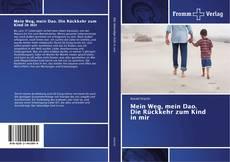 Buchcover von Mein Weg, mein Dao. Die Rückkehr zum Kind in mir