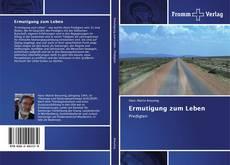 Bookcover of Ermutigung zum Leben