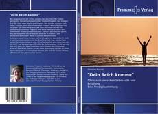 """Bookcover of """"Dein Reich komme"""""""