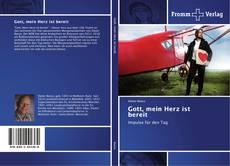 Bookcover of Gott, mein Herz ist bereit