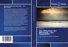 Bookcover of Das Dokument der Befreiung - Der Römerbrief