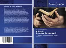 Bookcover of Christus im Alten Testament?