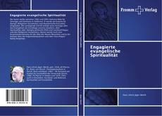 Capa do livro de Engagierte evangelische Spiritualität