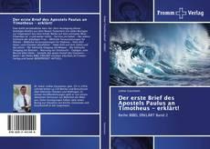 Bookcover of Der erste Brief des Apostels Paulus an Timotheus - erklärt!