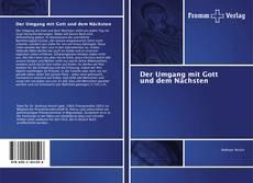 Capa do livro de Der Umgang mit Gott und dem Nächsten