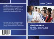 Bookcover of Predigen mit Chor