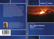 Der offene Himmel Band 2 kitap kapağı