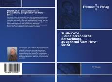 Capa do livro de SHUNYATA - eine persönliche Betrachtung, ausgehend vom Herz-Sutra