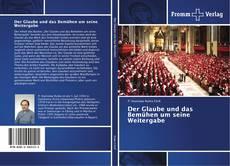 Capa do livro de Der Glaube und das Bemühen um seine Weitergabe