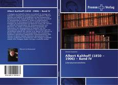 Bookcover of Albert Kalthoff (1850 -1906) - Band IV