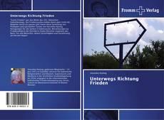 Bookcover of Unterwegs Richtung Frieden