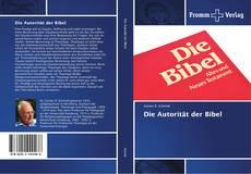 Bookcover of Die Autorität der Bibel