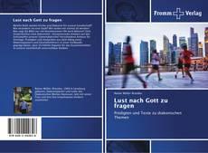 Bookcover of Lust nach Gott zu fragen