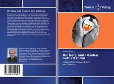 Bookcover of Mit Herz und Händen Gott erfahren