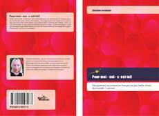 Bookcover of Pour moi - oui - c׳est toi!