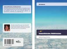 Portada del libro de Schneeflöckchen, Weißröckchen