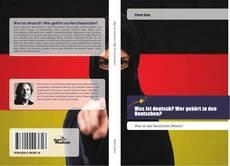 Buchcover von Was ist deutsch? Wer gehört zu den Deutschen?
