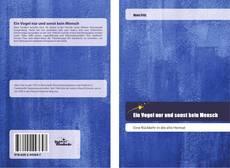 Bookcover of Ein Vogel nur und sonst kein Mensch