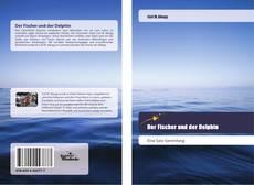 Bookcover of Der Fischer und der Delphin