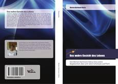 Bookcover of Das wahre Gesicht des Lebens