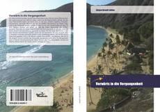 Bookcover of Vorwärts in die Vergangenheit