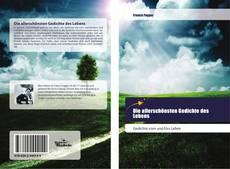 Bookcover of Die allerschönsten Gedichte des Lebens