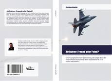 Bookcover of Airfighter: Freund oder Feind?