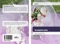 Bookcover of Die adoptierte Leiche