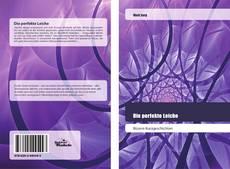 Bookcover of Die perfekte Leiche