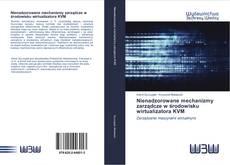 Bookcover of Nienadzorowane mechanizmy zarządcze w środowisku wirtualizatora KVM