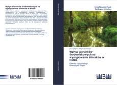 Bookcover of Wpływ warunków środowiskowych na występowanie ślimaków w Nidzie