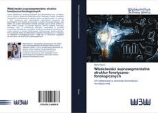 Bookcover of Właściwości suprasegmentalne struktur fonetyczno-fonologicznych