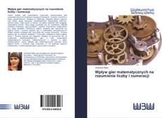 Capa do livro de Wpływ gier matematycznych na rozumienie liczby i numeracji