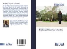 Обложка Produkcja biopaliw z balanitów