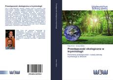 Обложка Przestępczość ekologiczna w kryminologii