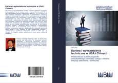 Couverture de Kariera i wykształcenie techniczne w USA i Chinach