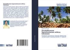 Bookcover of Zmodyfikowane lignocelulozowe włókna kokosowe