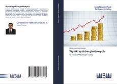 Обложка Wyniki rynków giełdowych