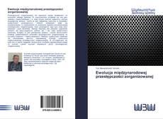 Capa do livro de Ewolucja międzynarodowej przestępczości zorganizowanej