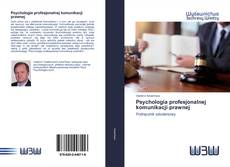 Bookcover of Psychologia profesjonalnej komunikacji prawnej
