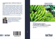 Bookcover of Innowacyjne opcje i możliwości dostępu do rynku