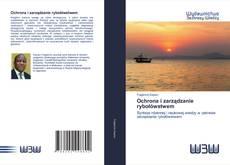 Borítókép a  Ochrona i zarządzanie rybołówstwem - hoz