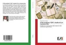 Bookcover of Il Riccardiano 1097: studio di un manoscritto