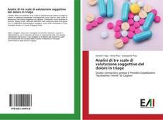 Обложка Analisi di tre scale di valutazione soggettive del dolore in triage