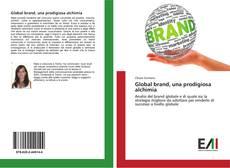 Copertina di Global brand, una prodigiosa alchimia