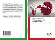 Molecole ad attività antineoplastica kitap kapağı