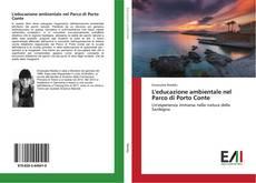 Copertina di L'educazione ambientale nel Parco di Porto Conte