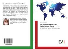 Bookcover of La Politica Estera della Federazione Russa