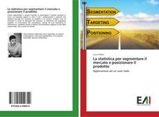 Buchcover von La statistica per segmentare il mercato e posizionare il prodotto