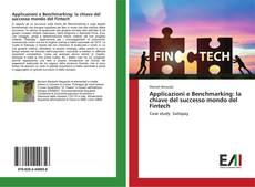 Couverture de Applicazioni e Benchmarking: la chiave del successo mondo del Fintech